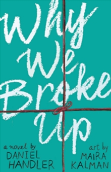 Why We Broke Up, Paperback Book