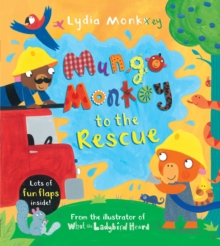 Mungo Monkey to the Rescue, Novelty book Book