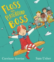 Floss the Playground Boss, Paperback / softback Book