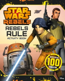 Star Wars Rebels: Rebels Rule: Activity Book, Paperback / softback Book
