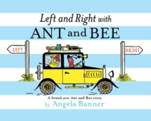 Left and Right with Ant and Bee, Hardback Book