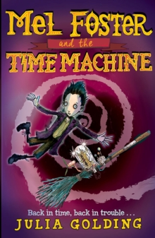 Mel Foster and the Time Machine, Paperback Book