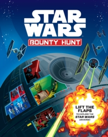 Star Wars: Bounty Hunt : Lift the Flap, Novelty book Book