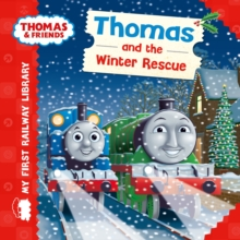 Thomas & Friends: My First Railway Library: Thomas and the Winter Rescue, Hardback Book