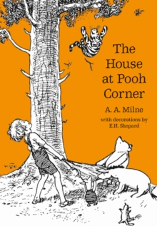 The House at Pooh Corner, Hardback Book
