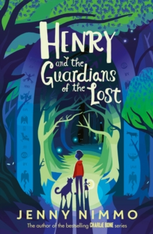 Henry and the Guardians of the Lost, Paperback / softback Book