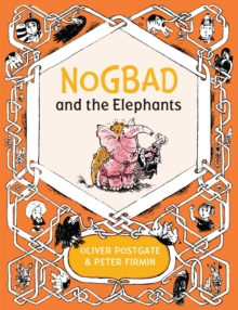 Nogbad and the Elephants, Hardback Book
