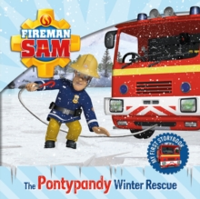 Fireman Sam: My First Storybook: The Pontypandy Winter Rescue, Board book Book