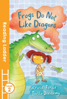 Frogs Do Not Like Dragons, Paperback / softback Book