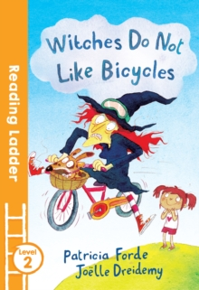 Witches Do Not Like Bicycles, Paperback Book