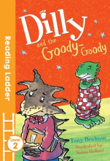 Dilly and the Goody-Goody, Paperback Book