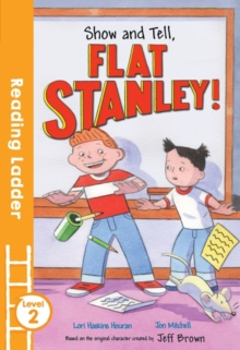 Show and Tell Flat Stanley!, Paperback Book