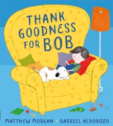 Thank Goodness for Bob, Paperback Book