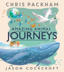 Amazing Animal Journeys, Paperback / softback Book