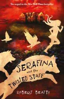 Serafina and the Twisted Staff, Paperback Book
