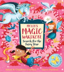 Molly's Magic Wardrobe: Search for the Fairy Star, Paperback / softback Book