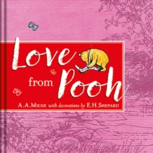 Winnie-the-Pooh: Love from Pooh, Hardback Book