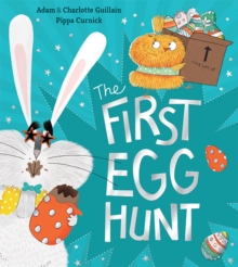 The First Egg Hunt, Paperback / softback Book