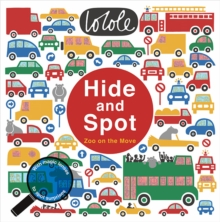 Hide and Spot: Zoo on the Move, Hardback Book