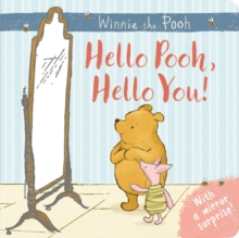 Winnie-the-Pooh: Hello Pooh Hello You : Mirror Book, Hardback Book