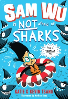 Sam Wu is NOT Afraid of Sharks!, Paperback / softback Book