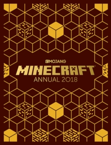 The Official Minecraft Annual 2018 : An Official Minecraft Book from Mojang, Hardback Book