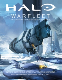 Halo Warfleet: An Illustrated Guide to the Spacecraft of Halo, Hardback Book