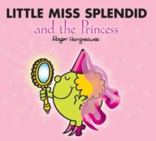 Little Miss Splendid and the Princess, Paperback Book