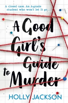 A Good Girl's Guide to Murder, Paperback / softback Book