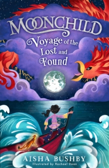 Moonchild: Voyage of the Lost and Found, Paperback / softback Book