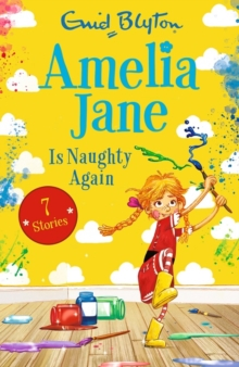 Amelia Jane is Naughty Again, Paperback / softback Book
