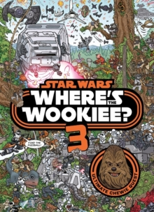 Star Wars: Where's the Wookiee 3? Search and Find Activity Book, Hardback Book