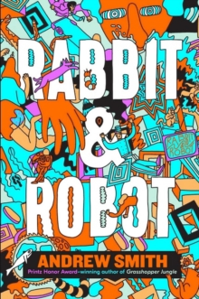 Rabbit and Robot, Paperback / softback Book