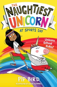 The Naughtiest Unicorn at Sports Day, Paperback / softback Book