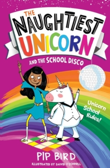 The Naughtiest Unicorn and the School Disco, Paperback / softback Book