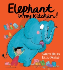 Elephant In My Kitchen!, Paperback / softback Book