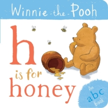 Winnie-the-Pooh: H is for Honey (an ABC Book), Board book Book
