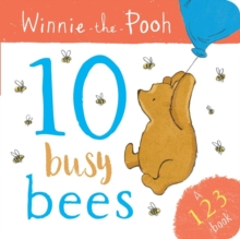 Winnie the Pooh: 10 Busy Bees (a 123 Book), Board book Book