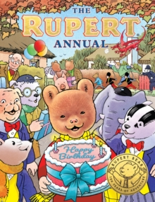 The Rupert Annual 2021 : Celebrating 100 Years of Rupert, Hardback Book