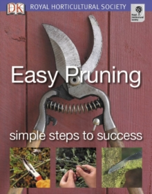 Easy Pruning : Simple Steps to Success, Paperback Book