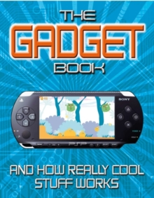 The Gadget Book : How really cool stuff works, PDF eBook