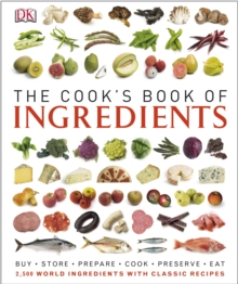 The Cook's Book of Ingredients, Hardback Book