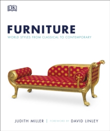 Furniture : World Styles from Classical to Contemporary, Hardback Book