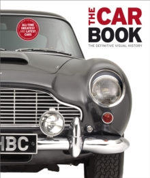 The Car Book : The Definitive Visual History, Hardback Book