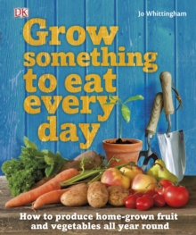 Grow Something to Eat Every Day, Hardback Book