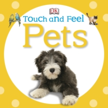 Touch and Feel Pets, Board book Book