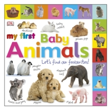 My First Baby Animals Let's Find Our Favourites!, Board book Book