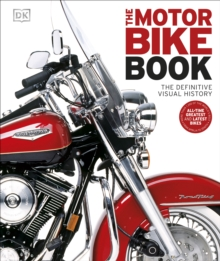 The Motorbike Book : The Definitive Visual History, Hardback Book
