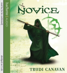 The Novice : Book 2 of the Black Magician, CD-Audio Book