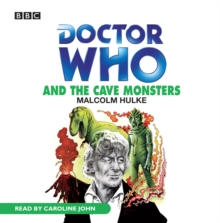 Doctor Who And The Cave Monsters, eAudiobook MP3 eaudioBook